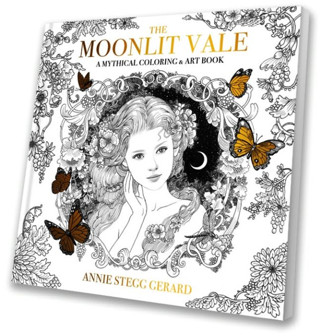 The Moonlit Vale: A Mythical Coloring & Art Book by Annie Stegg Gerard