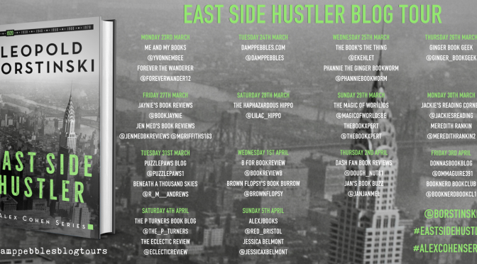 East Side Hustler (Alex Cohen #2) – A DampPebbles Blog Tour